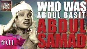 Qari-Abdul-Basit-Abdus-Samad-Life-and-Legacy